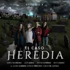 Caso Heredia: Episodio 4 (7/05/2019)