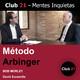 Método Arbinger – BOB MORLEY / Club 21 – David Escamilla
