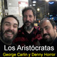 Los Aristócratas - 24 - Denny Horror y George Carlin