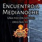 Encuentro a Medianoche (Miguel Ángel Pulido) | Ficción Sonora - Audiolibro