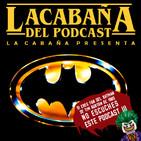 3x36 La Cabaña presenta: Batman 30 Aniversario