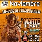 """""""VIERNES DE CONSPIRACIÓN"""" VDC Con Héctor 15/11/19 """"MARTE"""" 3°Parte"""