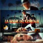 T5xE132 LA NOCHE DEL CRIMEN IV CON JUAN RADA Y VERONICA CANO