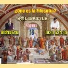 Sol Invictus 18: ¿Qué es la Filosofía?