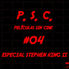 Especial Stephen King II - P.S.C. Películas Sin Cine #04