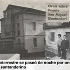 La Puerta Al Universo - Ovni en Puente San Miguel Cantabria 1977