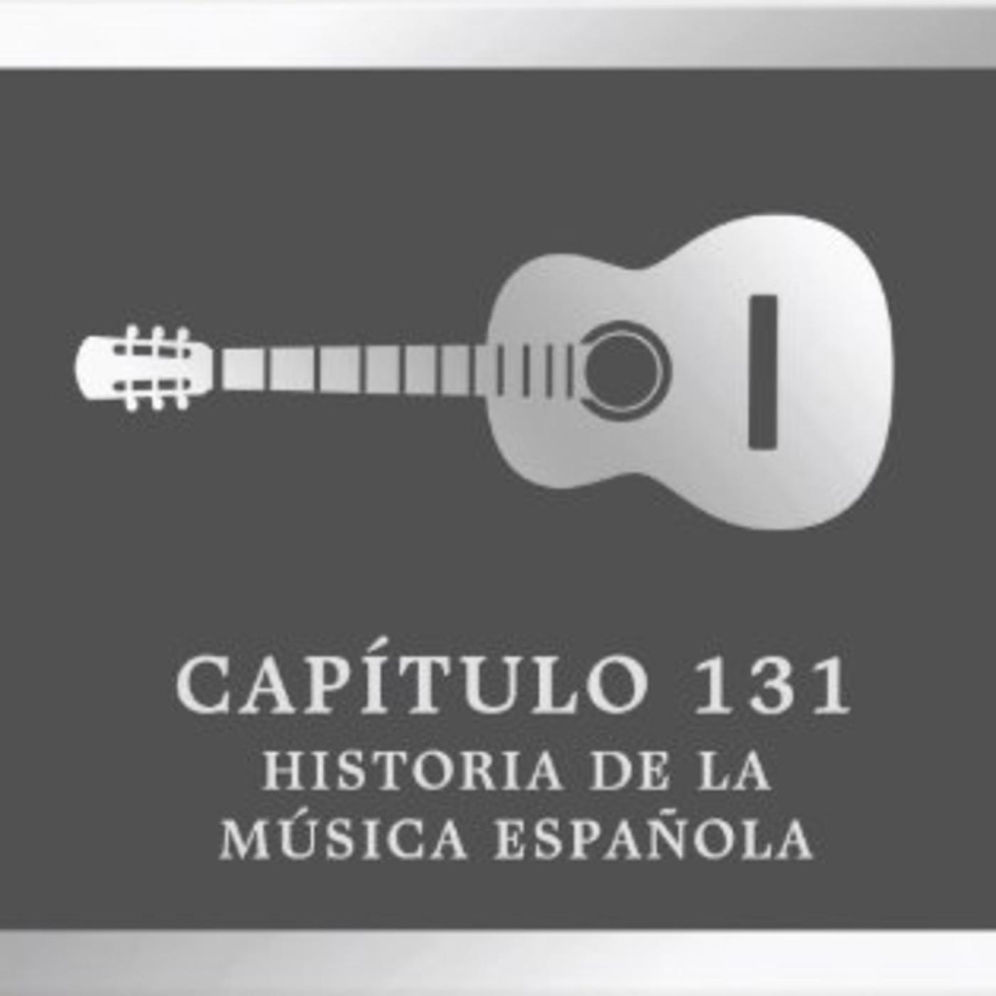 Programa 131 de Historia de la Música Española