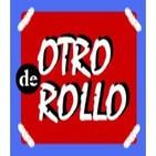 DE OTRO ROLLO (Programa 12)
