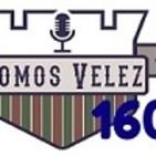 Somos Vélez Radio 160