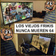 LVFNM 64: Camp Cucamonga y Counter Strike