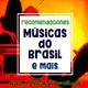 Cinco recomendaciones de Radio Musicas do Brasil e mais (16-11-2018)