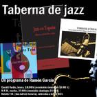 Taberna de JAZZ - 3x34 - Jose Luis Santacruz - Entrevista Antonio Cortes - Gonzalo del Val