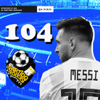 Ep 104: El desastre de Argentina, el debut de Martino en Mexico y la nueva Colombia de Queiroz