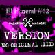 Versión No Original (III). El Funeral de Las Violetas 12/12/2017