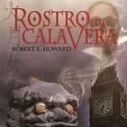 El Rostro de la Calavera de Robert E Howard