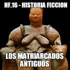 HF.16 - Matriarcados neolíticos