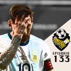 Ep 133: Las carencias Argentinas, el triunfo de Colombia, Goleada de Brasil y las dudas de Peru y Venezuela