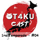 OT4KU CAST 04 - Animes de Romance