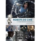 """Entrevistamos Jordi Ojeda autor del libro """"Robots de cine de María a Alita"""", tertulia sobre Star Trek Discovery con nue"""