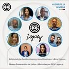 Audio de la semana: Nueva Generación sin Jefes - Historias por SEN Legacy