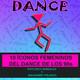 10 íconos femeninos del dance de los #90s