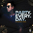 Party Every Day 002