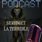 Sekhmet la terrible