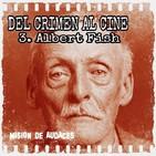 03. MDA - Del Crimen al Cine - Albert Fish