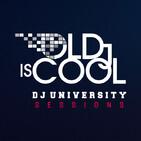 DJ University Sessions Episodio 10 By Luis Montes de Oca LBM