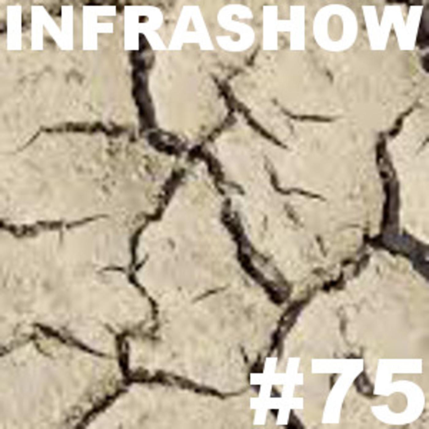 Infrashow #75