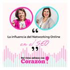 #031_Directos con Corazón | La influencia del networking online en el SEO