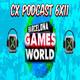 CX Podcast 6x11 I Barcelona Games World 2019 + noticias semanales