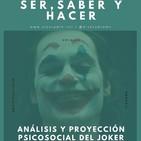 Análisis y proyección Psicosocial del Joker