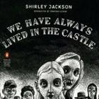Siempre hemos vivido en el castillo de Shirley Jackson