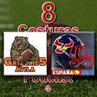 El Dedal de 8 Costuras #2: Hablamos con José Antonio de Grizzlies Ávila y Carlos Carrasco coach OL del Team Spain U19