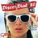 Disco Dial 80 Edición 425 (Segunda parte)