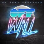 Off The Wall! #347 by DJ Jooz