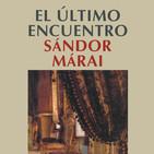 """""""El último encuentro"""" de Sandor Marai"""