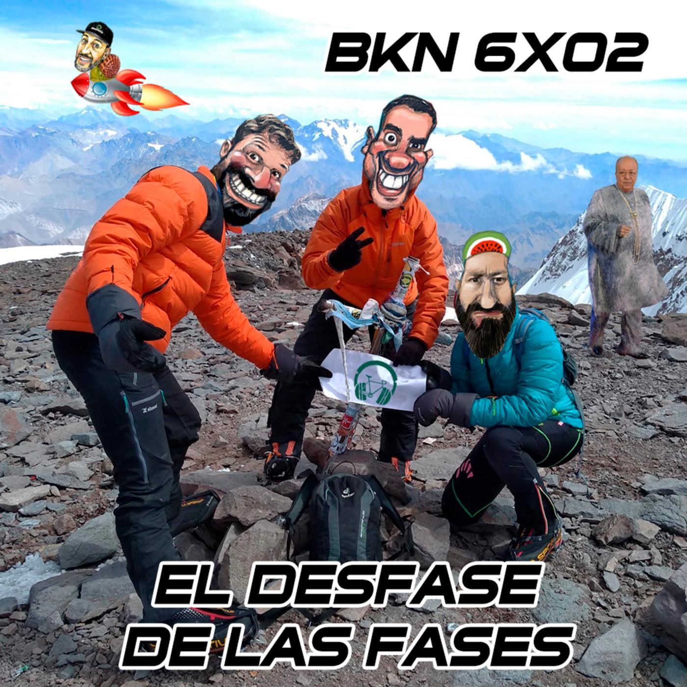 BKN 6x02 Los desfases de las fases. Pura Vida, F1 y Climax
