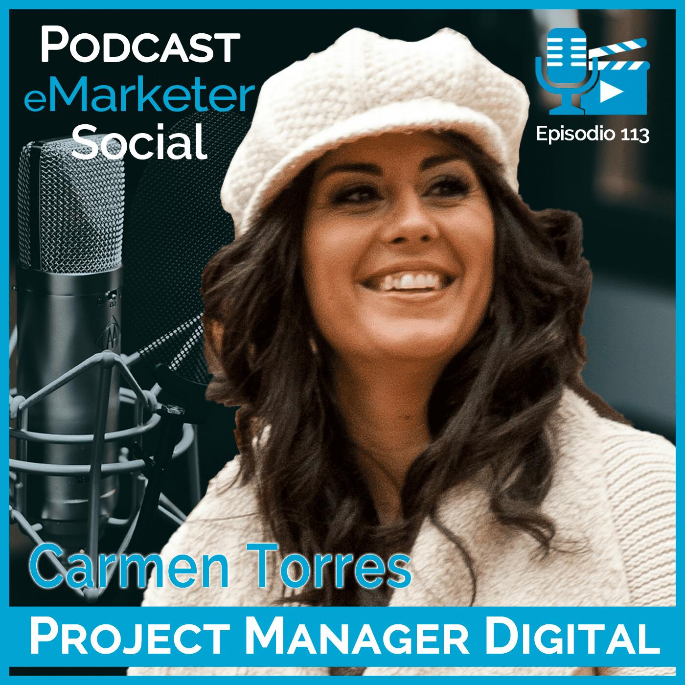 113 Carmen Torres Miras en Podcast eMarketerSocial