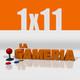 """La Gameria 1x11 - """"Vas a correr o vas a caminar"""""""