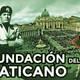 1x22 ¿Cuándo se creó el estado del Vaticano?