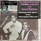 La vida homosexual #CDMX en los 50's