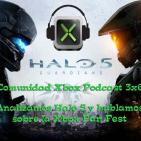 Podcast 3x6 Comunidad Xbox I Halo 5: Guardians y Xbox Fan Fest