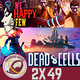GR (2x49) We Happy Few, Dead Cells, Cross-play Sony, noticias y preguntas oyentes