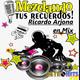 Mezclando tus Recuerdos: Ricardo Arjona en Mix