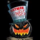 17 - Especial Halloween - Batman: Locura - Leyendas del caballero oscuro