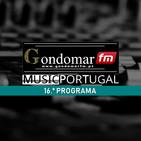 MUSICPT na GONDOMAR FM - Episódio 16