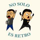 No Solo es Retro #8 - Videojuego ET, Pong, Terminator (Siguenos en Twitter @es_retro)