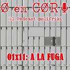 Cero en Cordura 1x11: A LA FUGA
